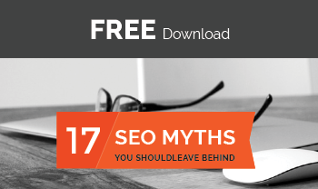 17 SEO Myths you should leave behind Guide